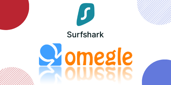 best-vpn-for-omegle-surfshark