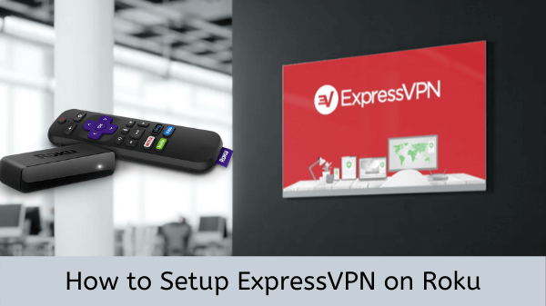 How-to-setup-ExpressVPN-on-Roku