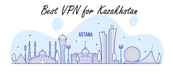 best-VPN-for-Kazakhstan