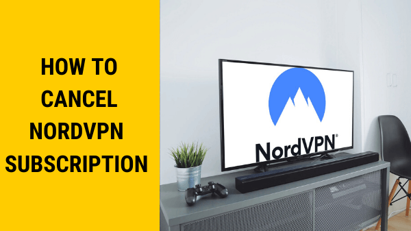 How-to-Cancel-NordVPN-Subscription