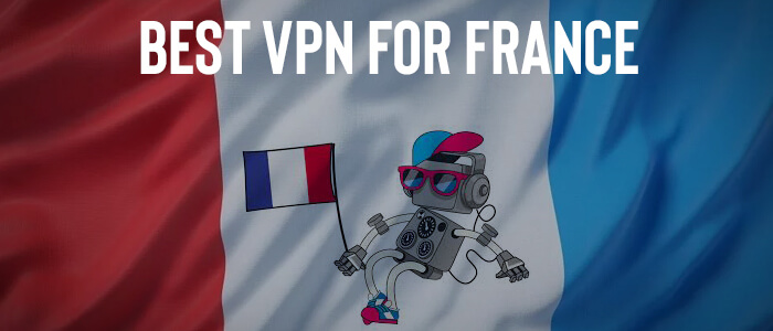best vpn for france