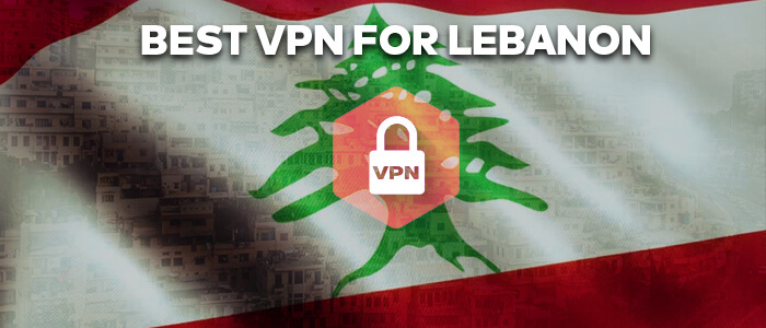 best vpn for lebanon