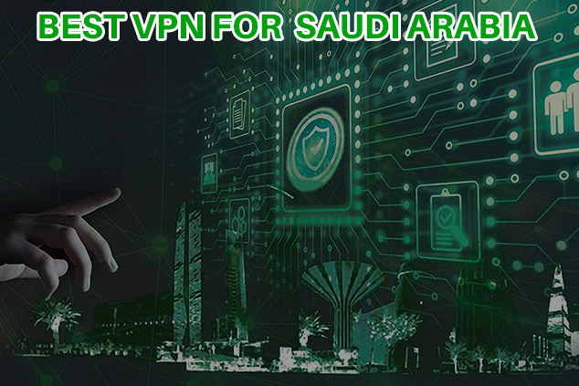 best vpn for saudi arabia