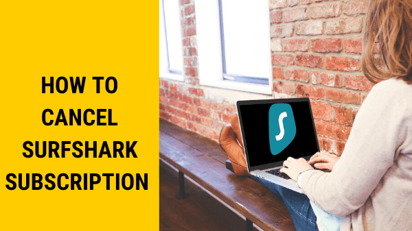 How-to-Cancel-Surfshark-Subscription