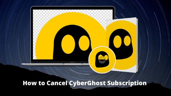 How-to-Cancel-CyberGhost-Subscription