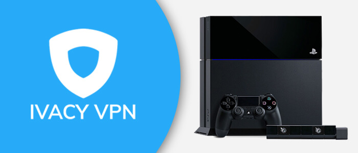Ivacy VPN PS4