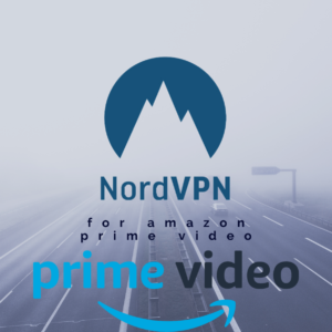 Is NordVPN Good for Amazon Prime Video? Here's the Evidence