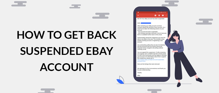 Ebay Account Suspended How To Get Back Your Ebay Account