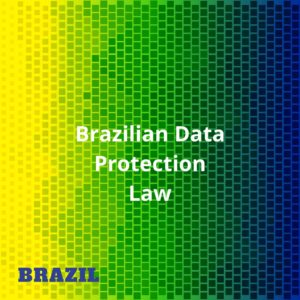 Will Brazil's LGPD Fare Better than GDPR? Perhaps Not