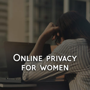 An In-Depth and Trusted Internet Safety Guide for Women
