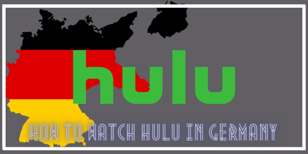How to watch hulu in germany