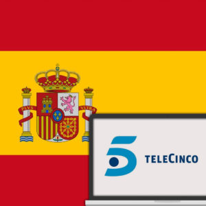 How to Watch Telecinco Outside of Spain in 2020