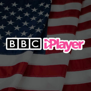 How to Unblock BBC iPlayer in the USA