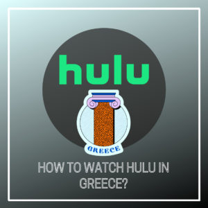 Is Hulu available in Greece?