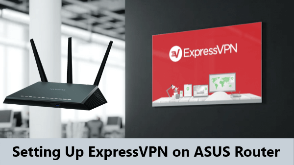 how-to-setup-expressvpn-on-ASUS-router