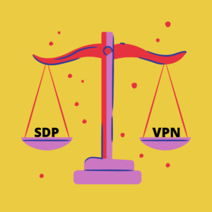 Is SDP better than VPN?